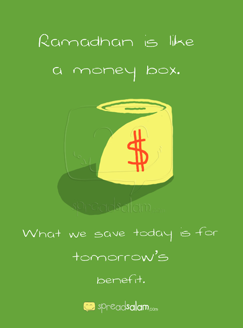 Ramadhan is Like… a Money Box